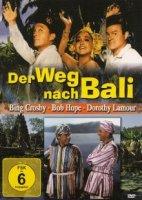 Der Weg nach Bali In der Hauptrolle Bing Crosby, Bob...