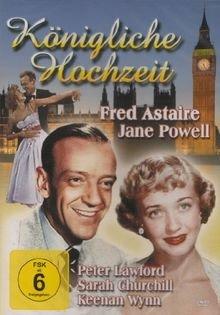 Königliche Hochzeit (Royal Wedding) In der Hauptrolle Fred Astaire, Jane Powell und Peter Lawford (2012)