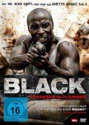 Black, Strassen in Flammen