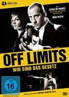 Off Limits, wir sind das Gesetz