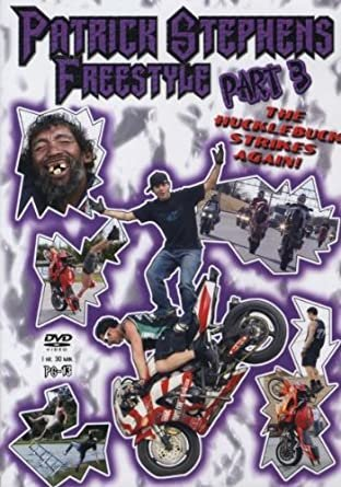 Patrick Stephens, Freestyle Part 3